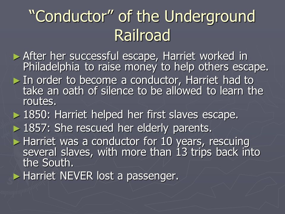 Conductor of the Underground Railroad