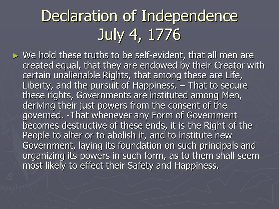 Declaration of Independence July 4, 1776
