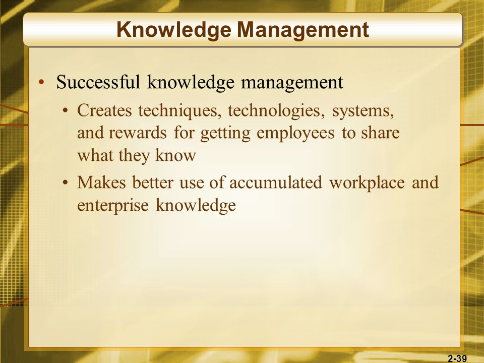 Knowledge Management Successful knowledge management