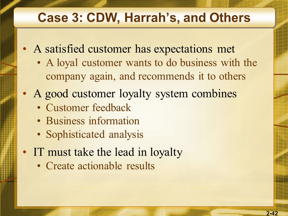 Case 3: CDW, Harrah's, and Others