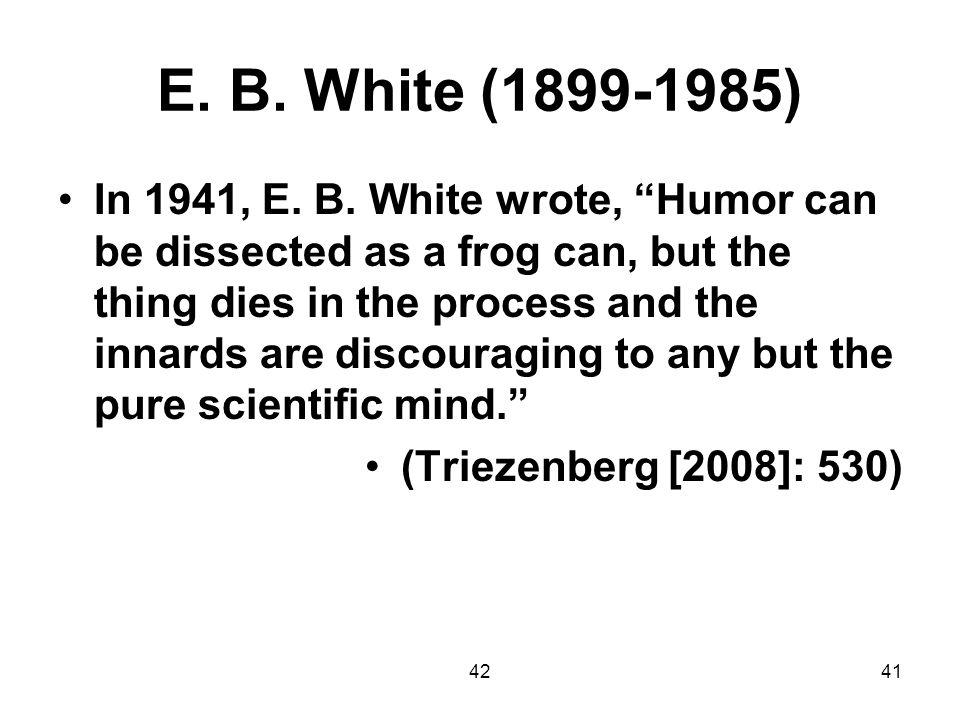 E. B. White (1899-1985)