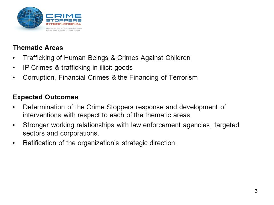 Thematic Areas Trafficking of Human Beings & Crimes Against Children. IP Crimes & trafficking in illicit goods.