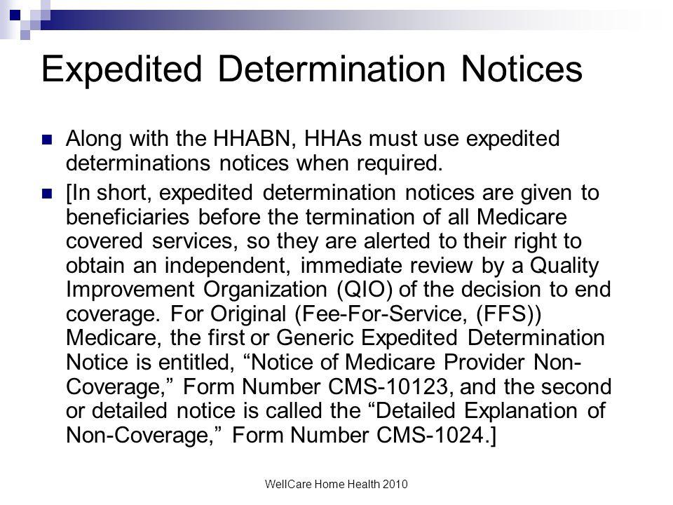 Expedited Determination Notices