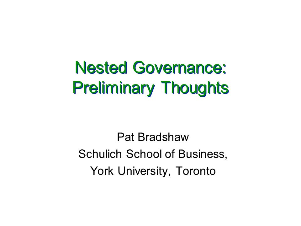 Nested Governance: Preliminary Thoughts