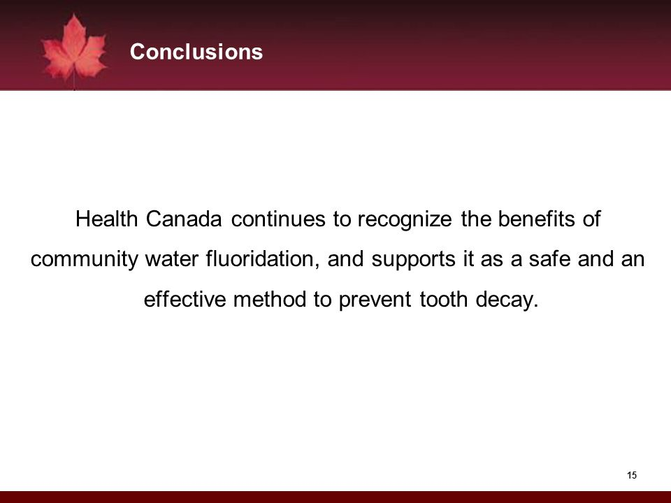 Health Canada continues to recognize the benefits of
