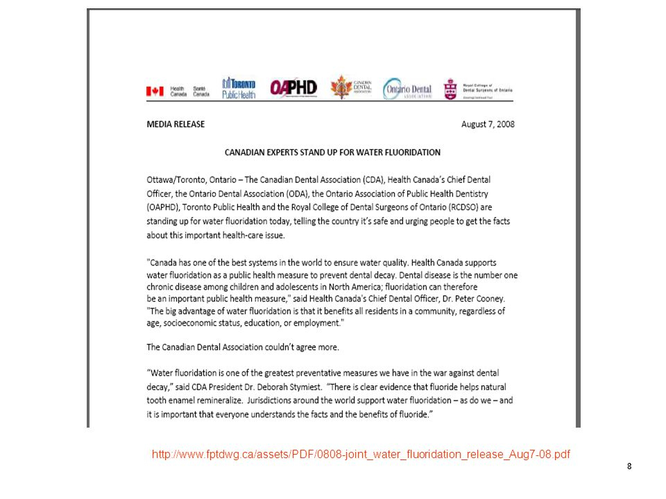 http://www.fptdwg.ca/assets/PDF/0808-joint_water_fluoridation_release_Aug7-08.pdf 8
