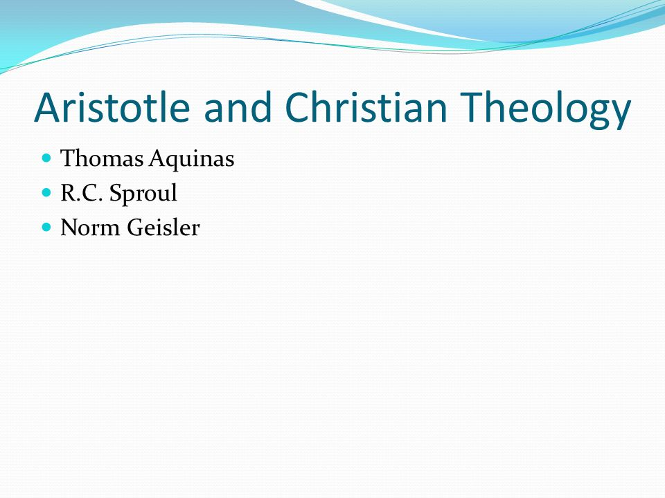 Aristotle and Christian Theology