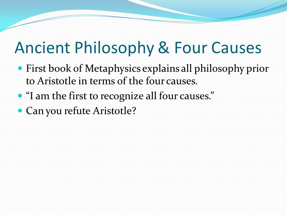 Ancient Philosophy & Four Causes