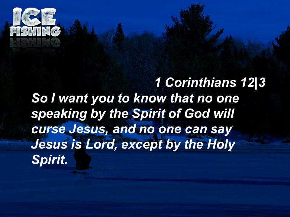 1 Corinthians 12|3