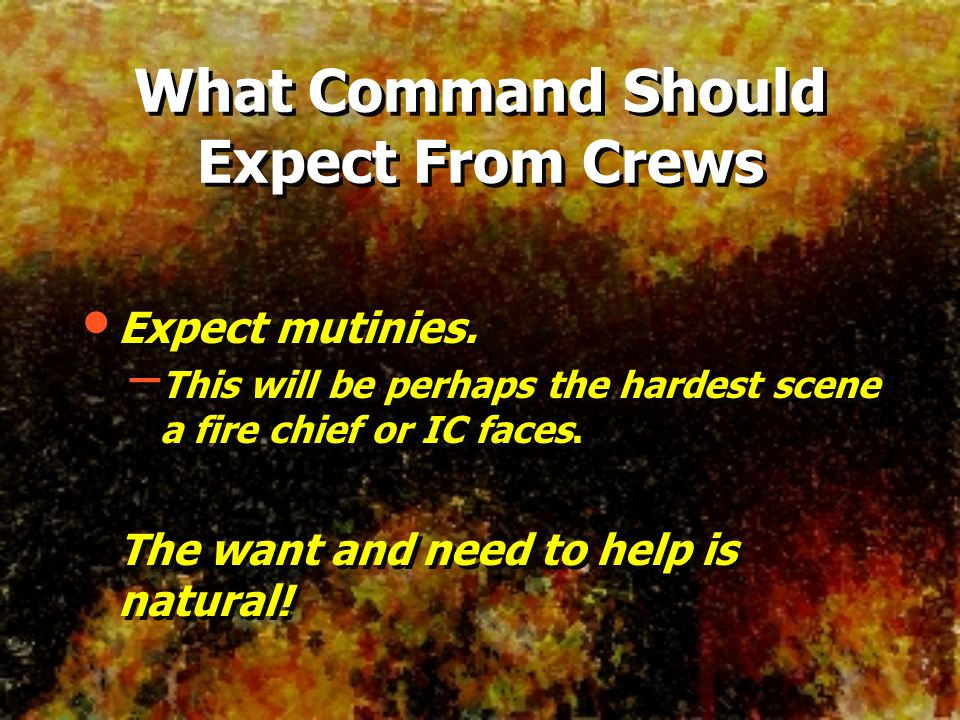 What Command Should Expect From Crews