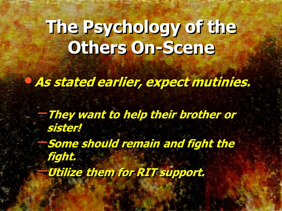The Psychology of the Others On-Scene