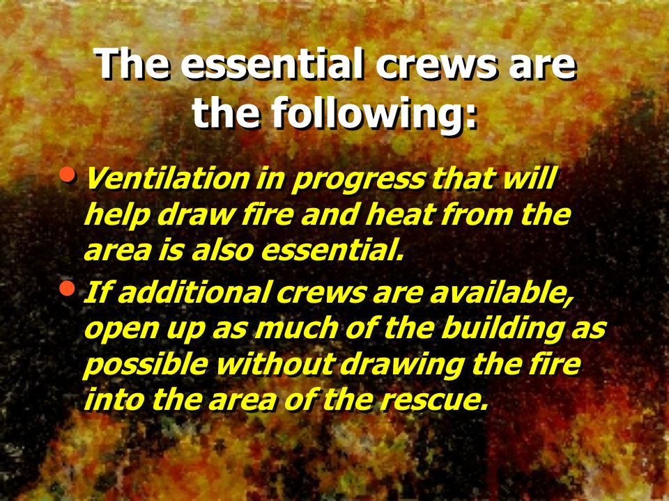 The essential crews are the following:
