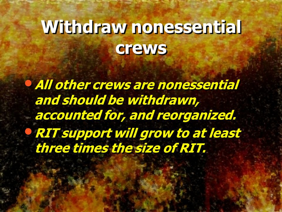 Withdraw nonessential crews