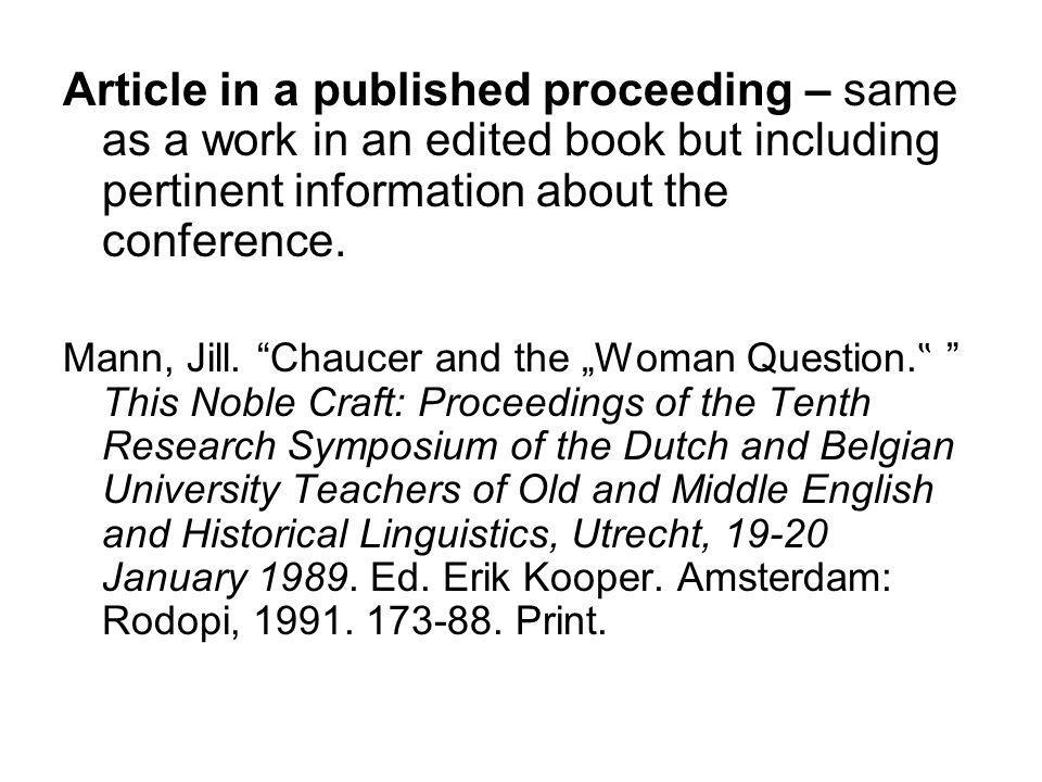 Article in a published proceeding – same as a work in an edited book but including pertinent information about the conference.
