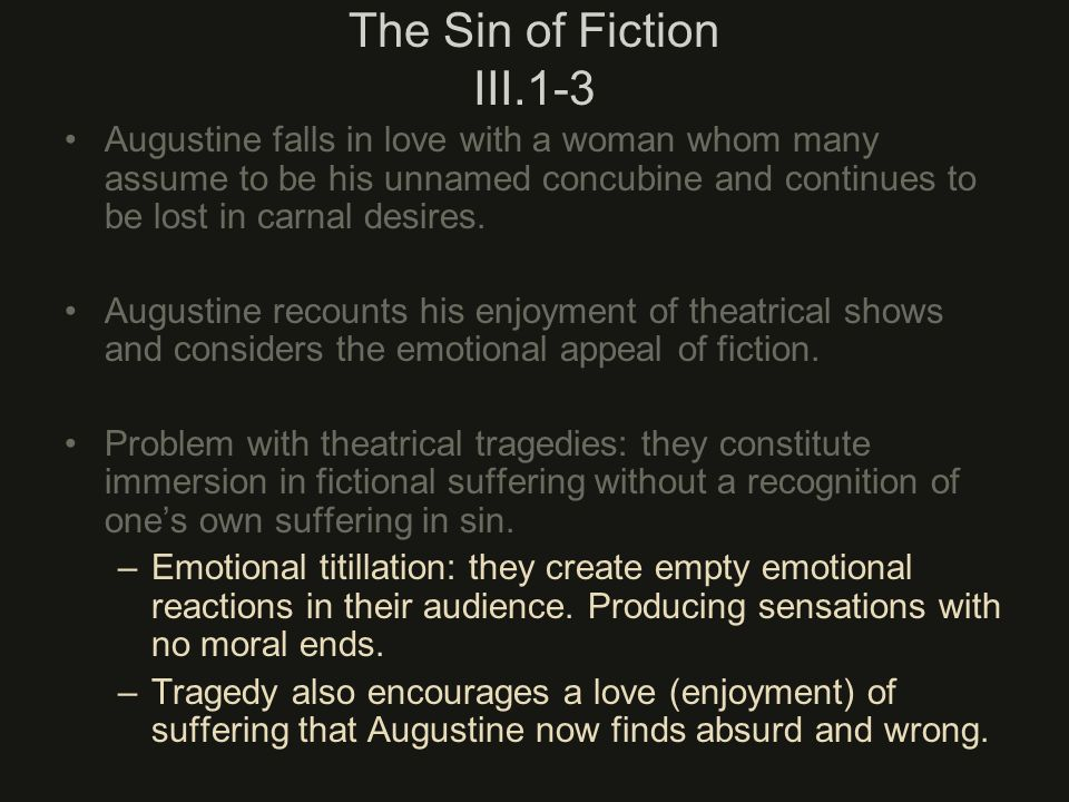 The Sin of Fiction III.1-3