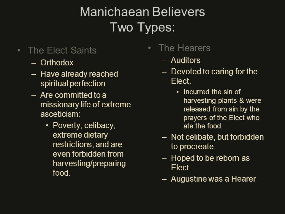 Manichaean Believers Two Types: