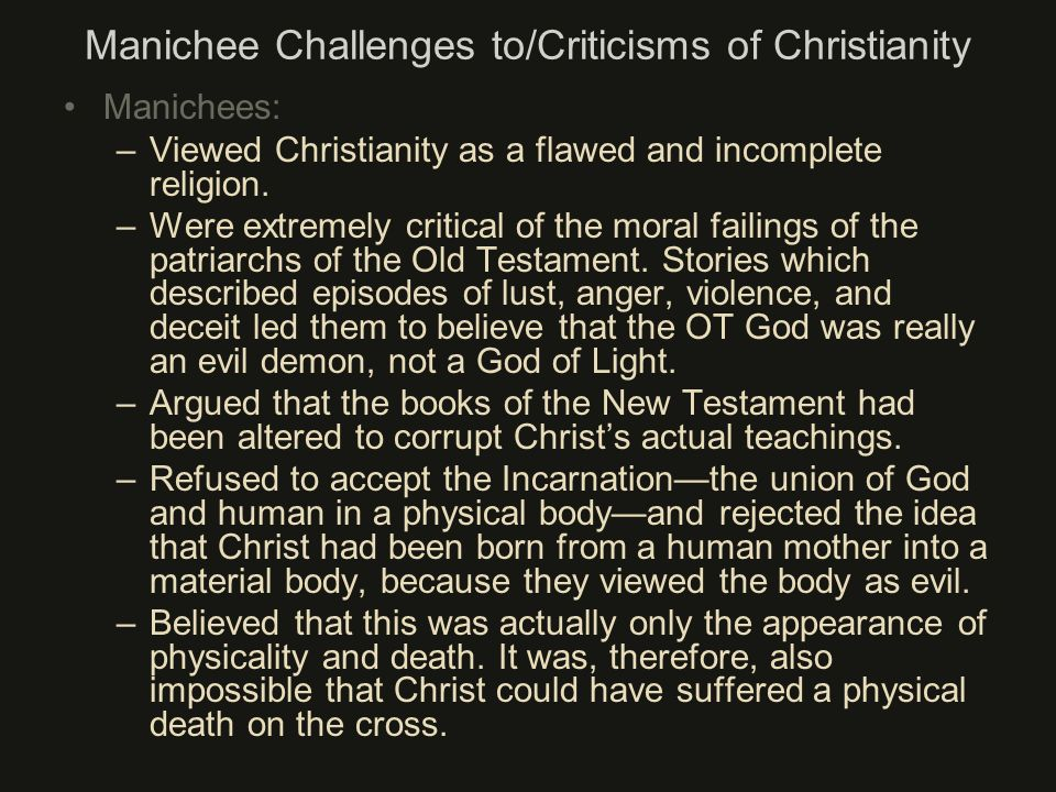 Manichee Challenges to/Criticisms of Christianity