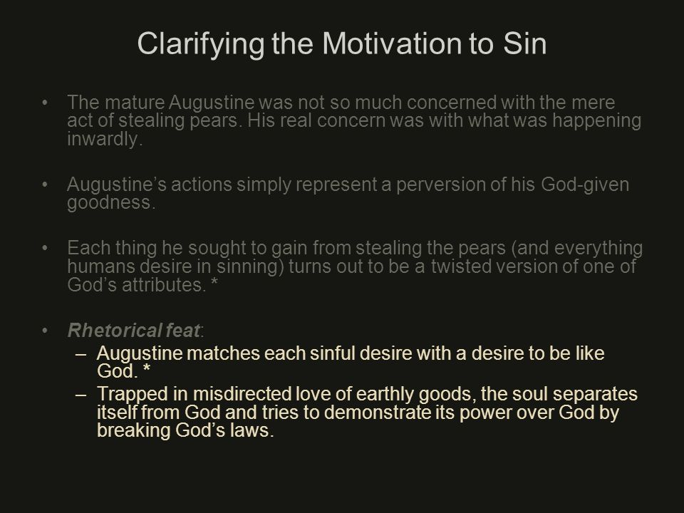 Clarifying the Motivation to Sin