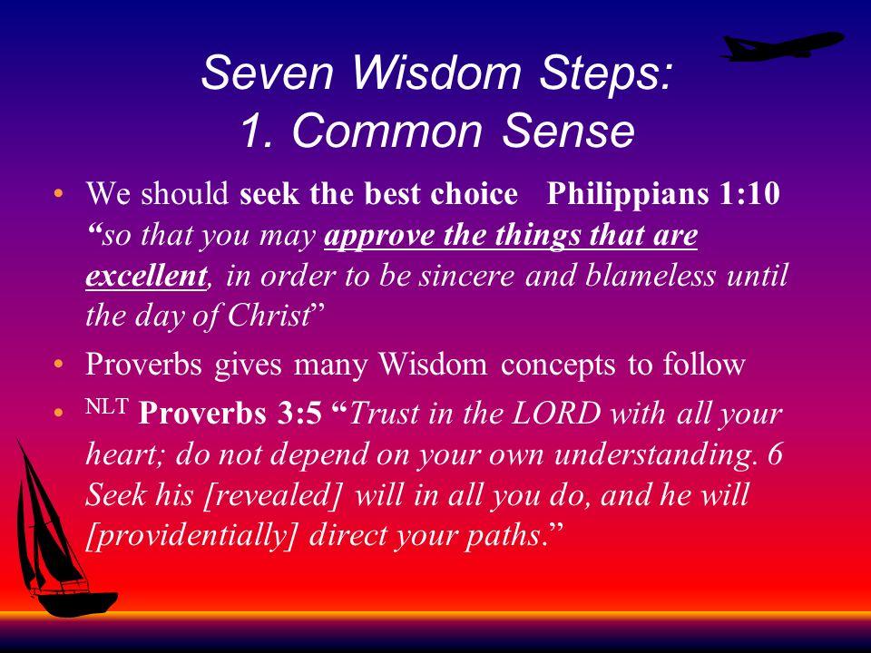 Seven Wisdom Steps: 1. Common Sense