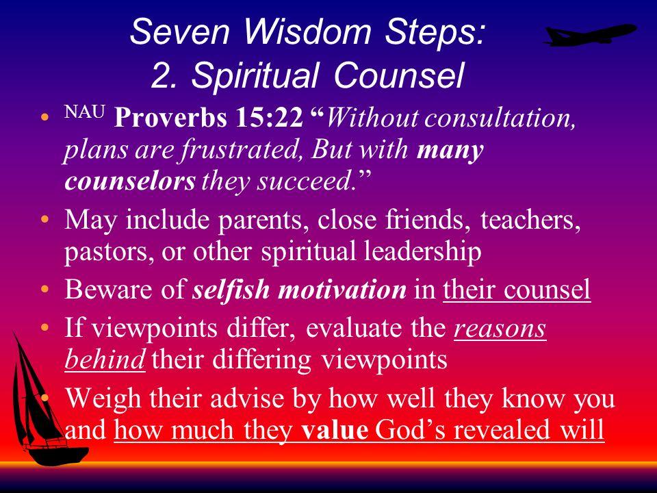 Seven Wisdom Steps: 2. Spiritual Counsel