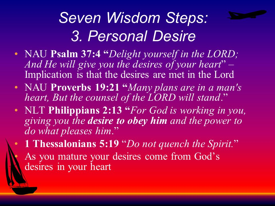 Seven Wisdom Steps: 3. Personal Desire