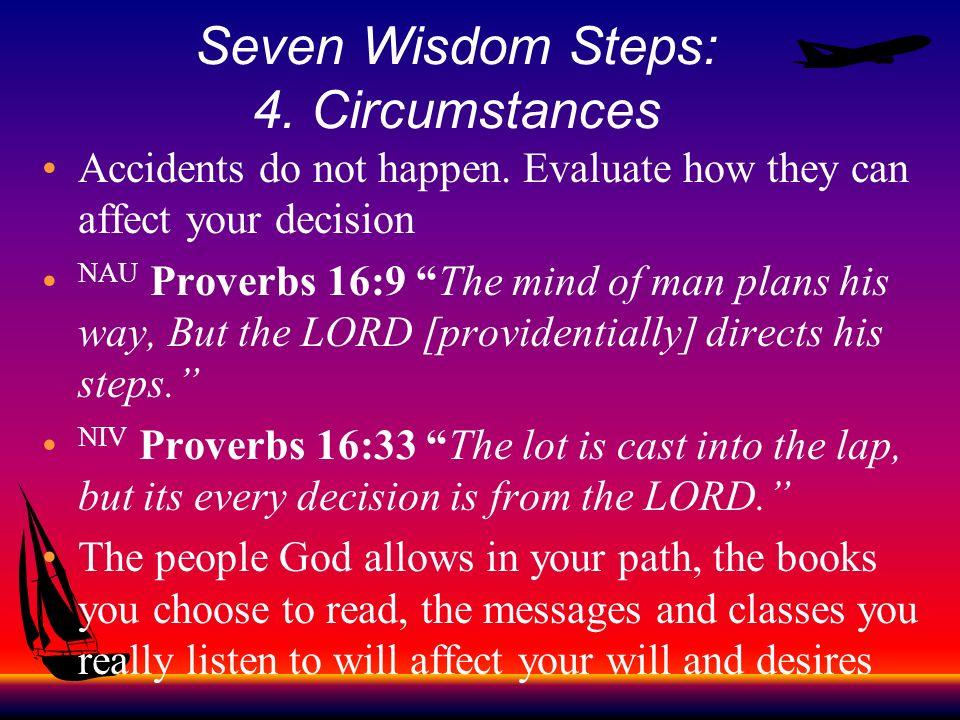 Seven Wisdom Steps: 4. Circumstances