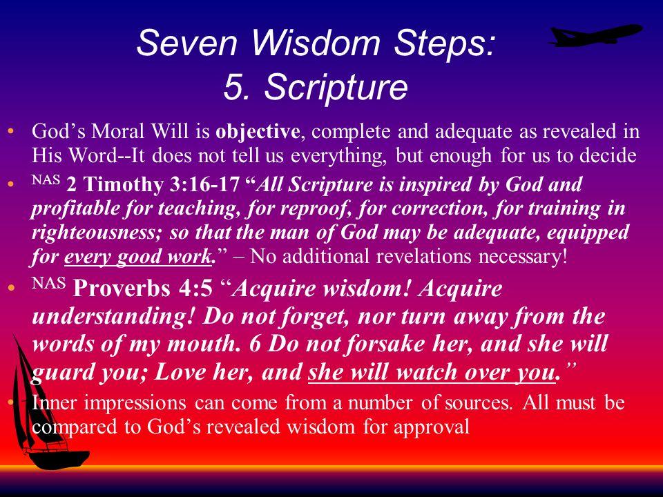 Seven Wisdom Steps: 5. Scripture