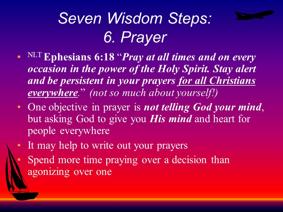 Seven Wisdom Steps: 6. Prayer