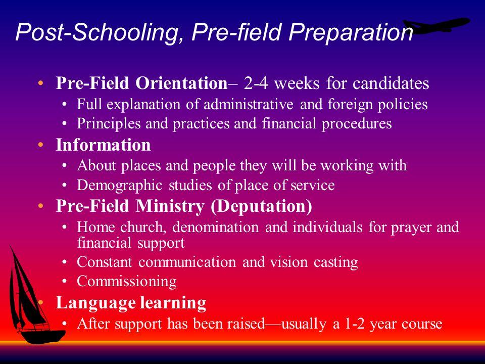 Post-Schooling, Pre-field Preparation