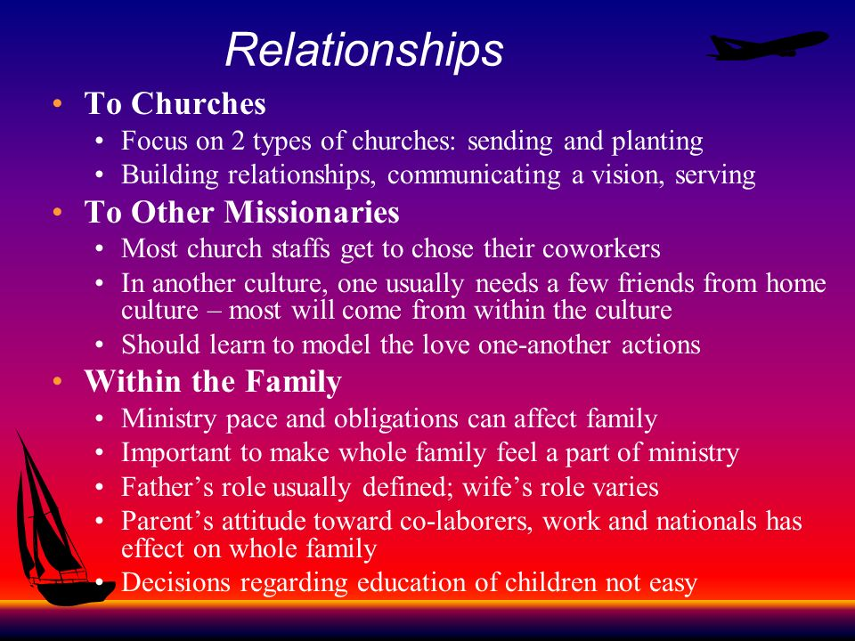 Relationships To Churches To Other Missionaries Within the Family