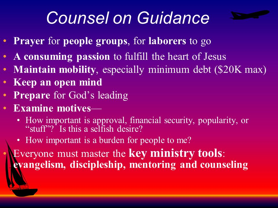 Counsel on Guidance Prayer for people groups, for laborers to go