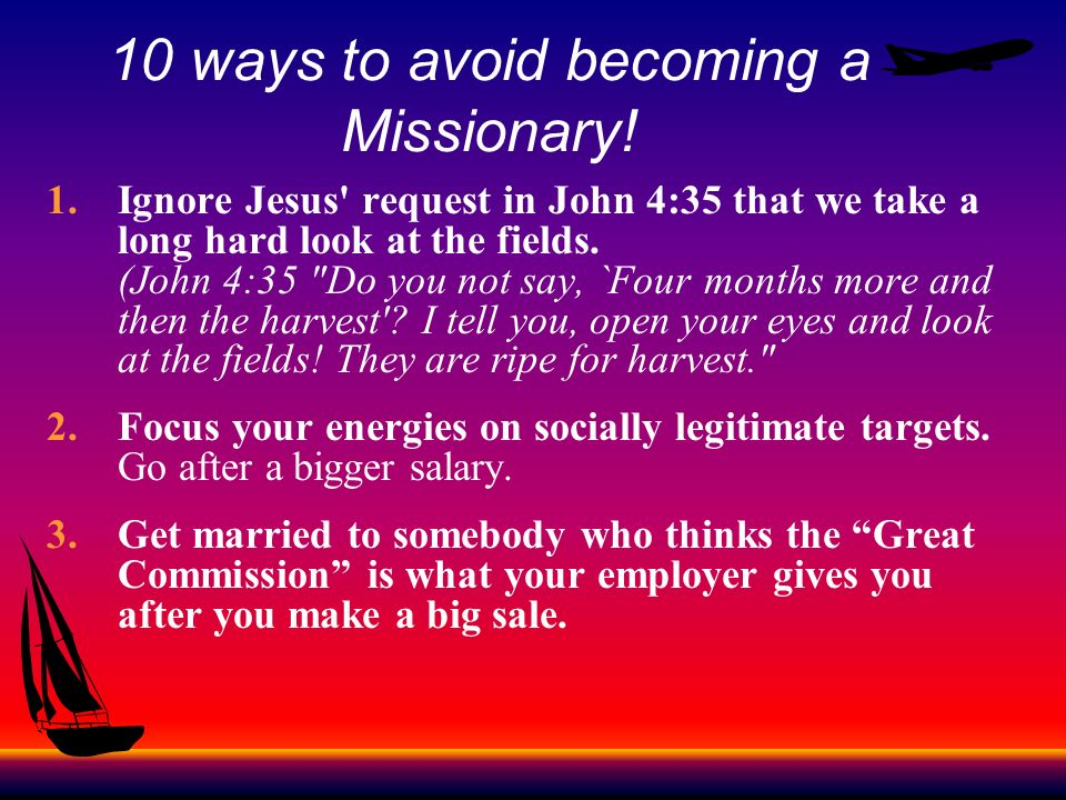 10 ways to avoid becoming a Missionary!