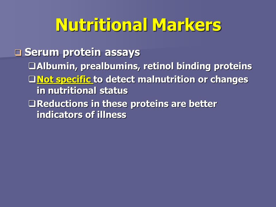 Nutritional Markers Serum protein assays