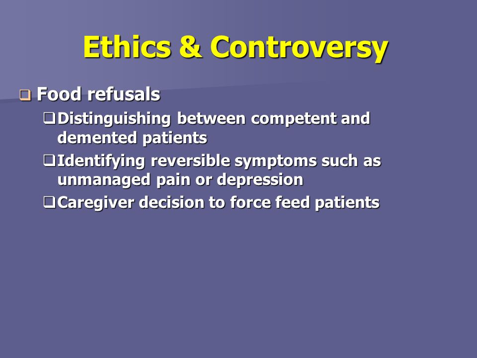 Ethics & Controversy Food refusals