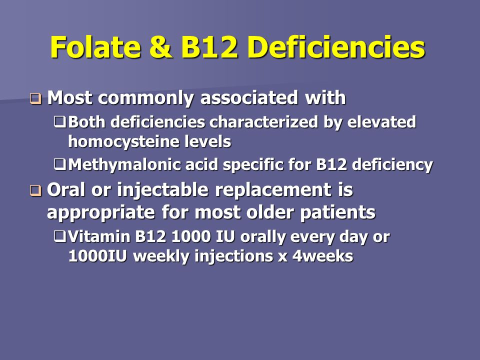 Folate & B12 Deficiencies