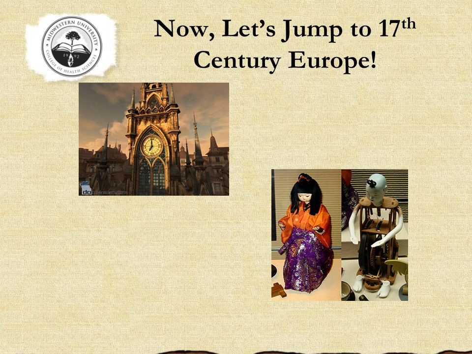 Now, Let's Jump to 17th Century Europe!