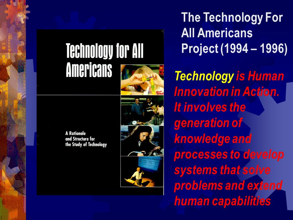 The Technology For All Americans Project (1994 – 1996)