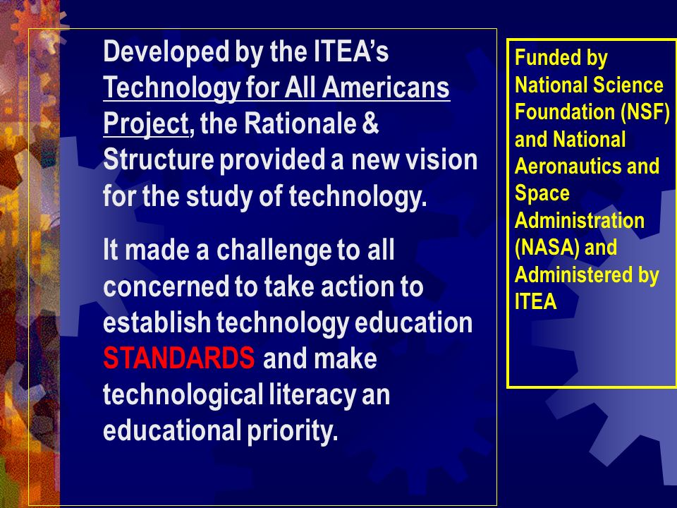 Developed by the ITEA's. Technology for All Americans