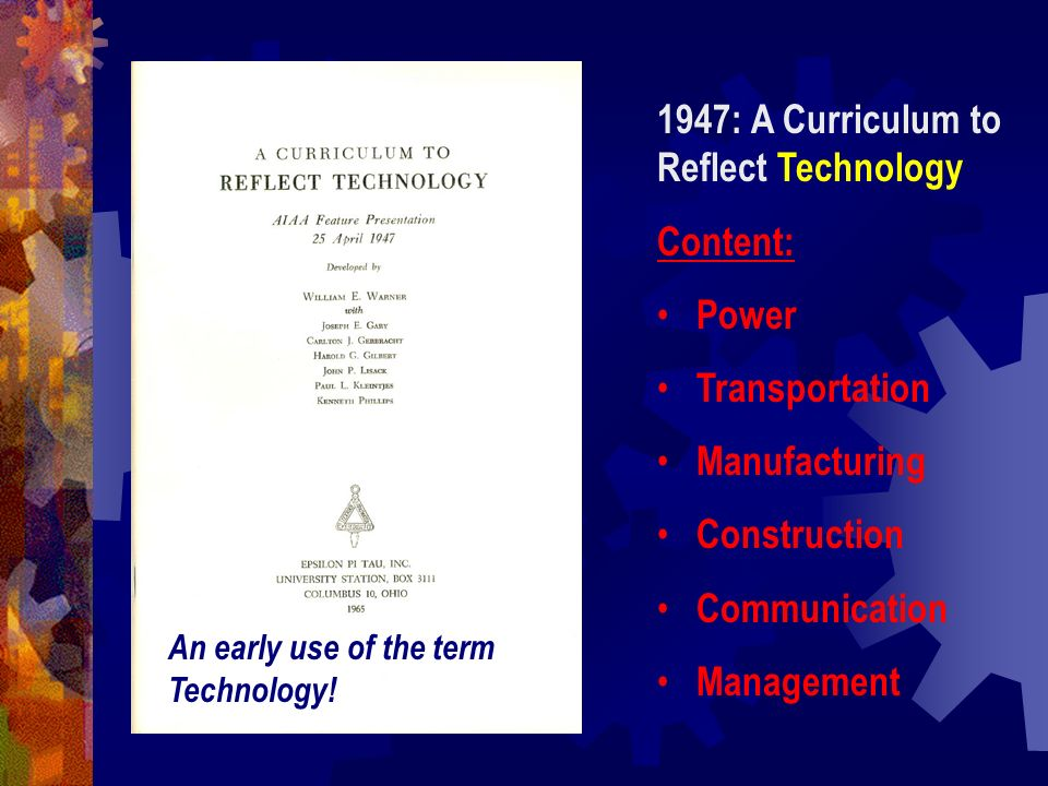 1947: A Curriculum to Reflect Technology Content: Power Transportation