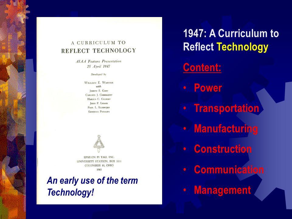 1947: A Curriculum to Reflect Technology Content: Power Transportation