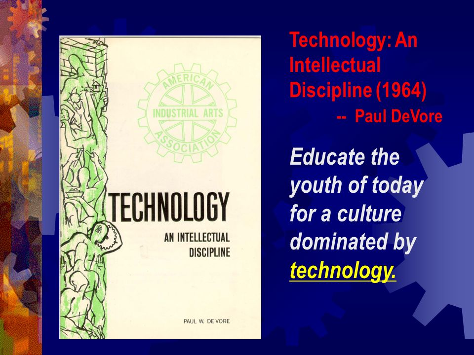 Educate the youth of today for a culture dominated by technology.