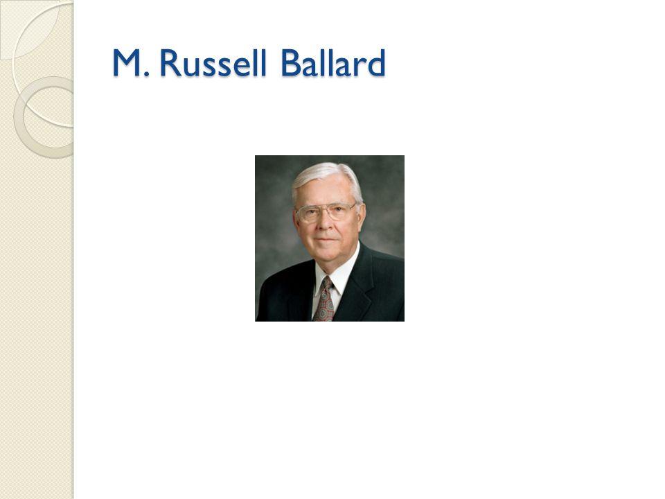 M. Russell Ballard