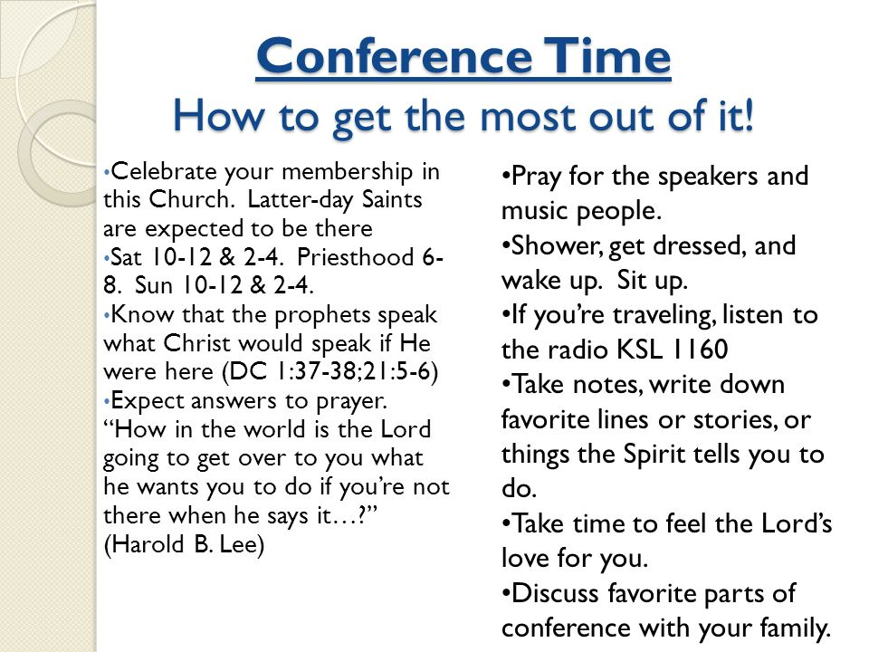 Conference Time How to get the most out of it!