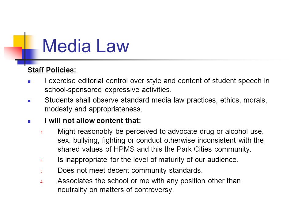 Media Law Staff Policies: