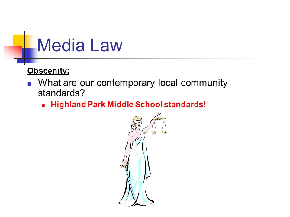 Media Law What are our contemporary local community standards