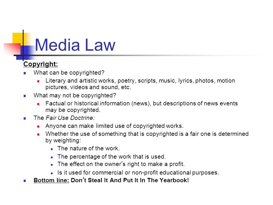 Media Law Copyright: What can be copyrighted