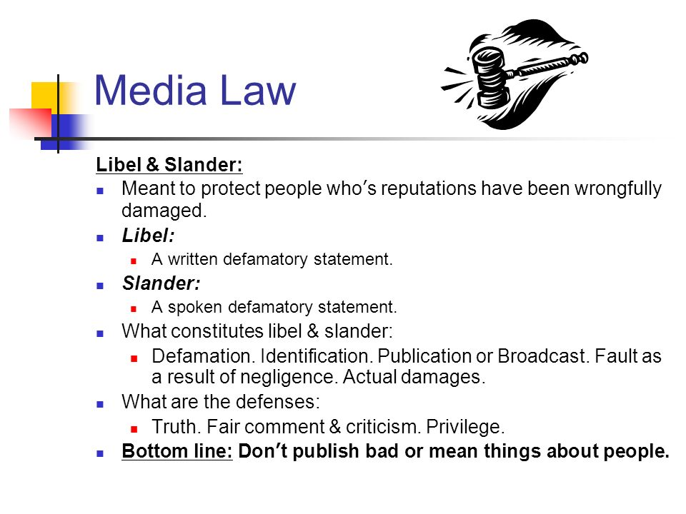 Media Law Libel & Slander: