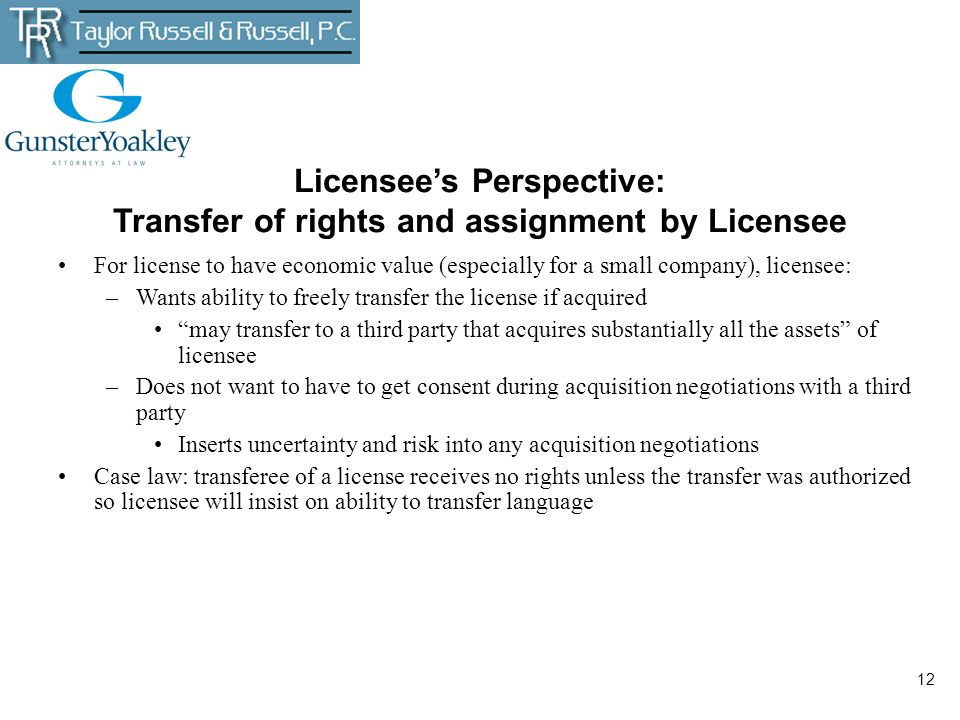 Licensee's Perspective: Transfer of rights and assignment by Licensee