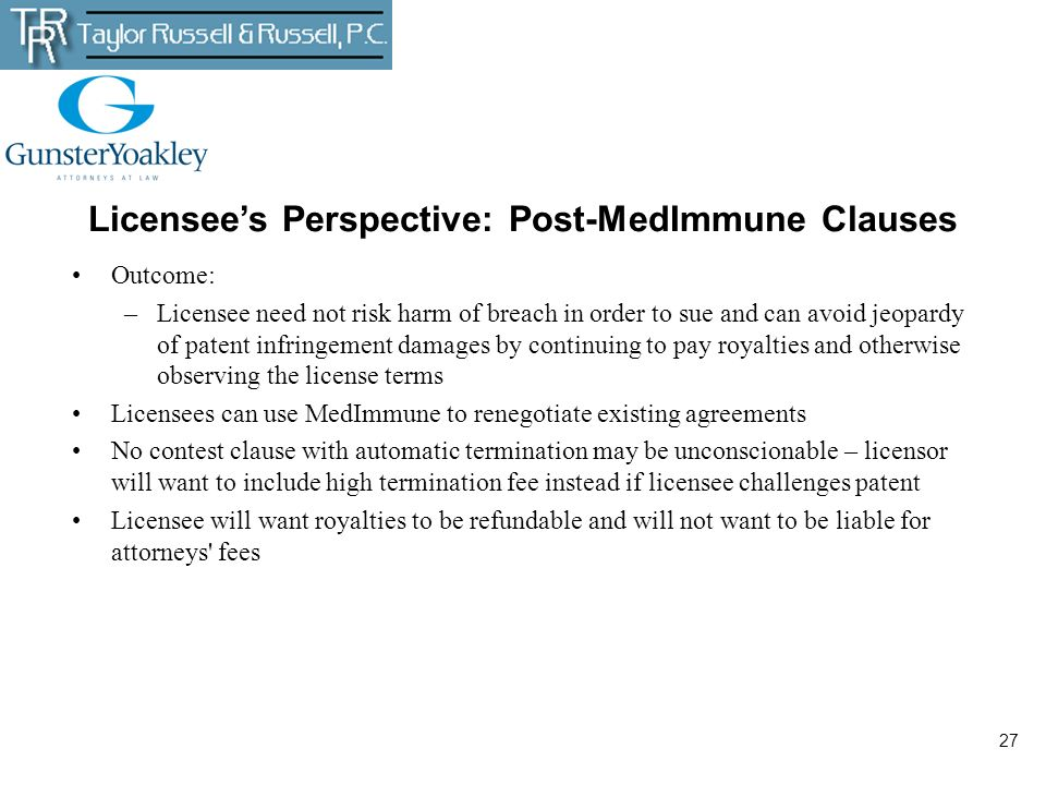 Licensee's Perspective: Post-MedImmune Clauses