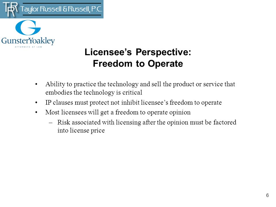 Licensee's Perspective: Freedom to Operate